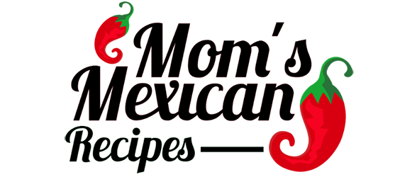 Mom's Mexican Recipes