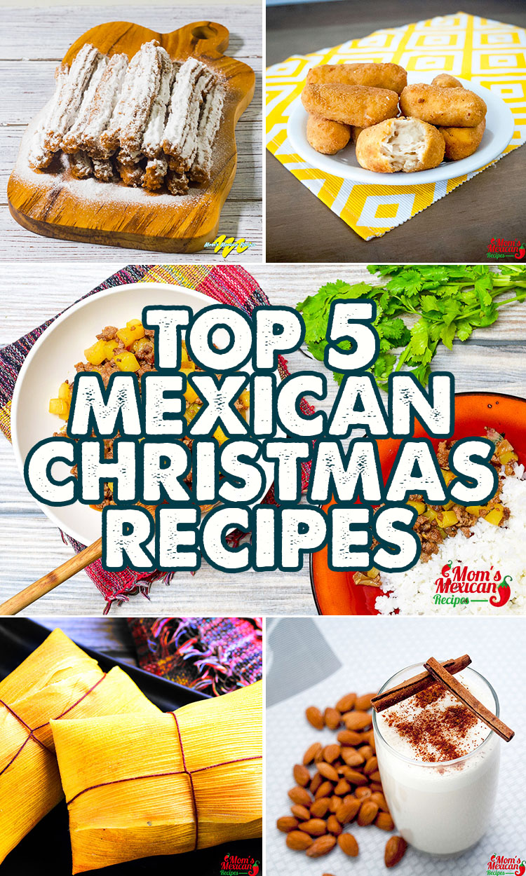 Top 5 Mexican Christmas Recipes